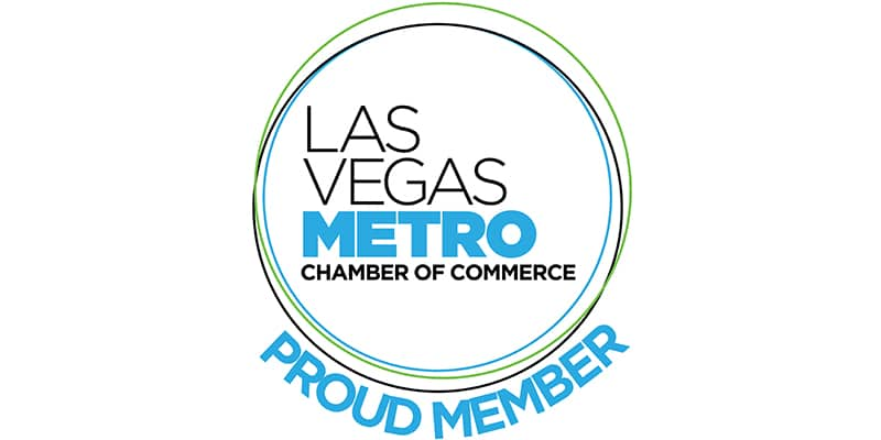 Proud member of the Las Vegas Chamber of Commerce