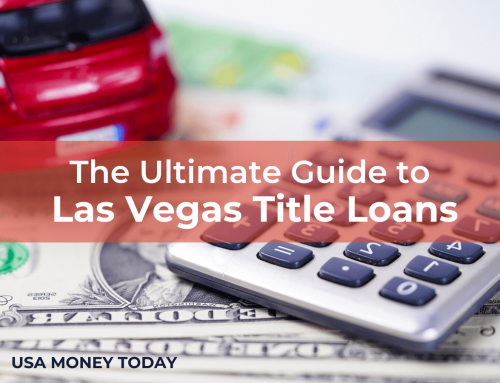 The Ultimate Guide to Las Vegas Title Loans