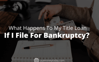 What Happens to My Title Loan if I File for Bankruptcy