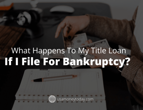 What Happens to My Title Loan if I File for Bankruptcy?