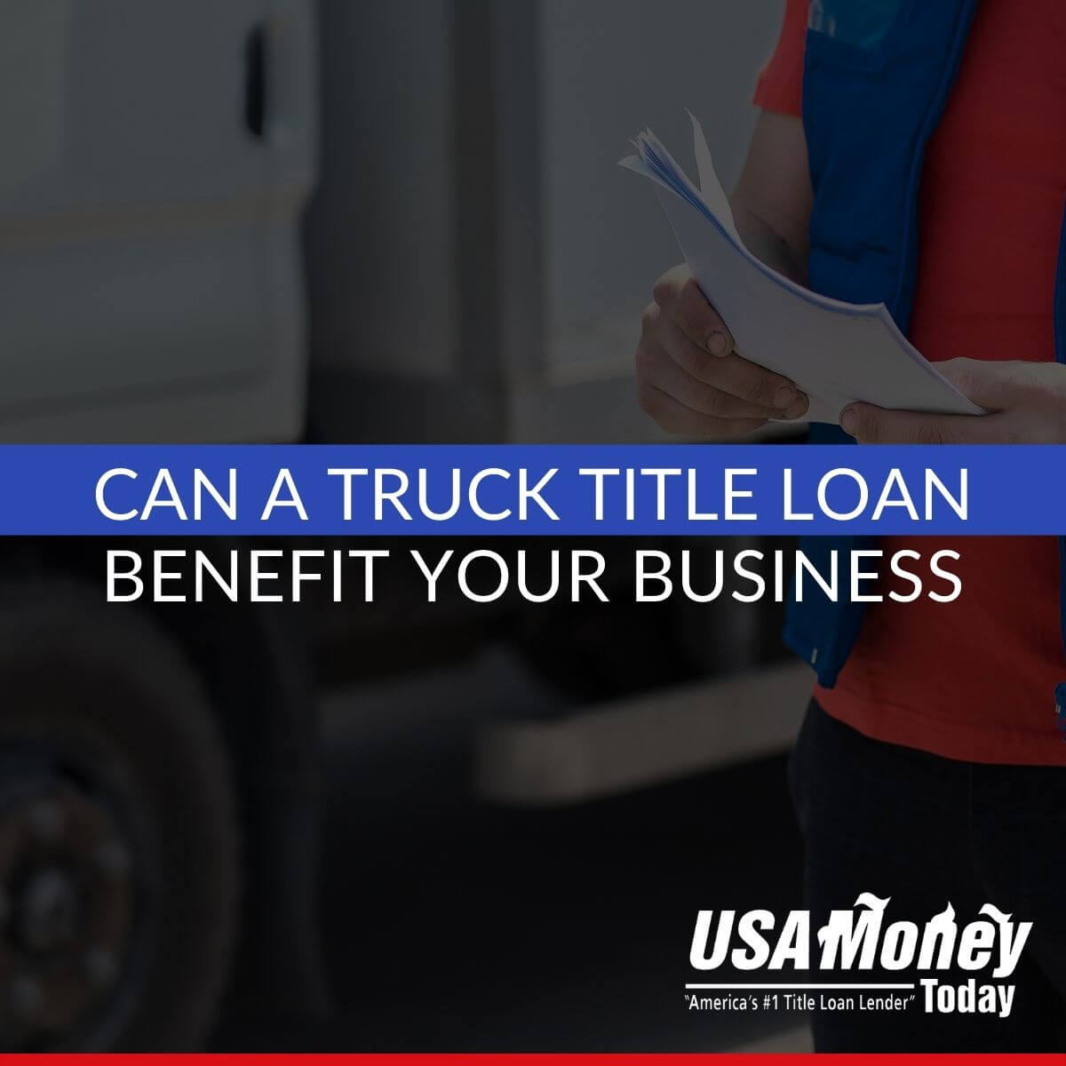 Can a Truck Title Loan Benefit Your Business?